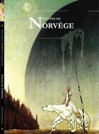 Couverture du livre « Contes de Norvège » de Peter Asbjornsen et Jorgen Moe aux éditions Corentin