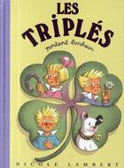 Couverture du livre « Les Triplés T.13 ; les Triplés portent bonheur » de Nicole Lambert aux éditions Nicole Lambert