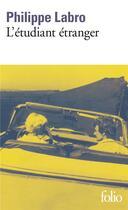 Couverture du livre « L'étudiant étranger » de Philippe Labro aux éditions Gallimard