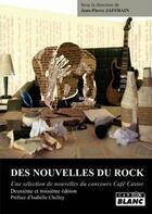 Couverture du livre « Des nouvelles du rock (2e et 3e édition) » de Jean-Pierre Jafrain aux éditions Camion Blanc