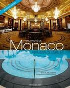 Couverture du livre « Principauté de Monaco, remarquable » de Joelle Deviras et Francois Balle aux éditions Gilletta