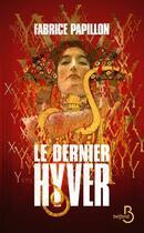 Couverture du livre « Le dernier hyver » de Fabrice Papillon aux éditions Belfond