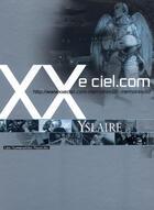 Couverture du livre « XXe ciel.com ; COFFRET T.1 ET T.2 » de Yslaire aux éditions Humanoides Associes