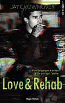 Couverture du livre « Love & rehab » de Jay Crownover aux éditions Hugo Roman