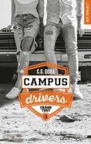 Couverture du livre « Campus drivers T.3 ; crashtest » de C. S. Quill aux éditions Hugo Roman