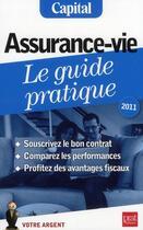 Couverture du livre « Assurance-vie : le guide pratique (édition 2011) » de Eric Giraud aux éditions Prat