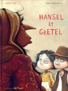 Couverture du livre « Hansel et Gretel » de Laurent Tardy et Solene Gaynecoetche aux éditions Bilboquet