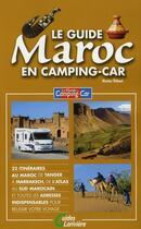 Couverture du livre « Le guide Maroc en camping-car » de Nicolas Thibaut aux éditions Lariviere