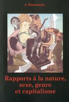Couverture du livre « Rapports à la nature : sexe, genre et capitalisme » de Jacques Wajnsztejn aux éditions Acratie
