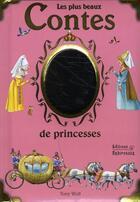 Couverture du livre « Les plus beaux contes de princesses » de Eglantine Thorne et Tony Wolf aux éditions Babiroussa