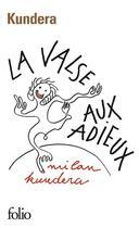 Couverture du livre « La valse aux adieux » de Milan Kundera aux éditions Gallimard