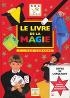 Couverture du livre « Livre De La Magie » de Pasqual Romano aux éditions Fleurus