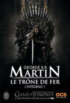 Couverture du livre « Le trône de fer ; INTEGRALE VOL.1 » de George R. R. Martin aux éditions J'ai Lu