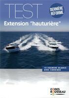 Couverture du livre « Code Rousseau ; test extension hauturière » de Collectif aux éditions Codes Rousseau