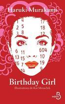 Couverture du livre « Birthday girl » de Haruki Murakami et Kat Menschik aux éditions Belfond