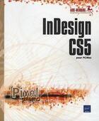 Couverture du livre « InDesign CS5 pour PC/Mac » de Collectif aux éditions Eni