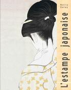 Couverture du livre « L'estampe japonaise » de Nelly Delay aux éditions Hazan