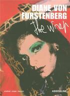 Couverture du livre « Diane von Furstenberg ; the wrap » de Andre-Leon Talley aux éditions Assouline