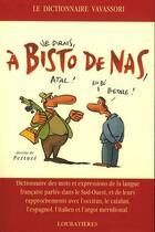 Couverture du livre « A bisto de nas » de Bernard Vavassori aux éditions Loubatieres
