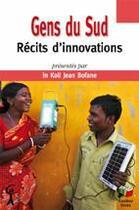 Couverture du livre « Gens du sud ; récits d'innovations » de Jean Bofane aux éditions Couleur Livres