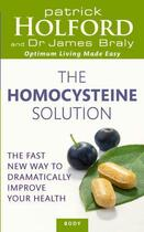 Couverture du livre « The homocysteine solution » de Patrick Holford et James Braly aux éditions