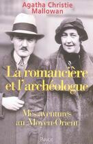 Couverture du livre « La romancière et l'archéologue » de Agatha Christie aux éditions Payot