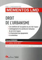Couverture du livre « Droit de l'urbanisme 2016-2017 » de Bernard Drobenko aux éditions Gualino