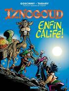 Couverture du livre « Iznogoud T.20 ; enfin calife ! » de Jean Tabary et Rene Goscinny aux éditions Imav
