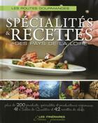 Couverture du livre « Les recettes gourmandes de chefs en pays de la Loire » de Collectif aux éditions Tourisme Et Decouvertes