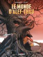 Couverture du livre « Le monde d'Alef-Thau t.1 ; résurrection » de Alexandro Jodorowsky et Marco Nizolli aux éditions Delcourt