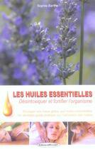 Couverture du livre « Les huiles essentielles » de Sophie Barthe aux éditions Exclusif