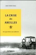 Couverture du livre « La crise des abeilles » de Jean-Pierre Rogel aux éditions Multimondes