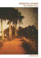 Couverture du livre « Les jouisseurs » de Sigolene Vinson aux éditions L'observatoire