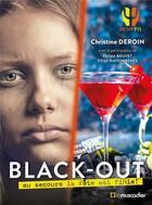 Couverture du livre « Black-out ; au secours la fête est finie ! » de Christine Deroin et Fatma Bouvet De La Maisonneuve aux éditions Le Muscadier
