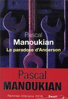 Couverture du livre « Le paradoxe d'Anderson » de Pascal Manoukian aux éditions Seuil