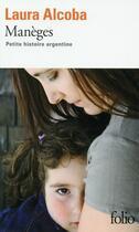 Couverture du livre « Manèges ; petite histoire argentine » de Laura Alcoba aux éditions Gallimard