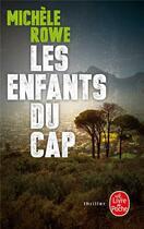 Couverture du livre « Les enfants du cap » de Michele Rowe aux éditions Lgf