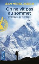 Couverture du livre « On ne vit pas au sommet » de Jean-Michel Asselin aux éditions Pocket