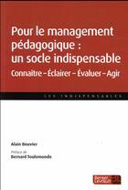 Couverture du livre « Le socle du management pédagogique » de Alain Bouvier aux éditions Berger-levrault