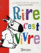 Couverture du livre « Rire c'est vivre » de Collectif aux éditions Selection Du Reader's Digest