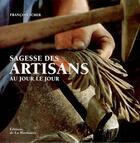 Couverture du livre « Sagesse des artisans au jour le jour » de Francois Icher aux éditions La Martiniere