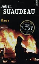 Couverture du livre « Dawa » de Julien Suaudeau aux éditions Points