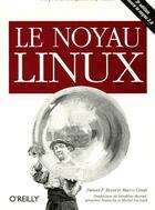 Couverture du livre « O'reilly noyau linux 3ed » de Bovet aux éditions O Reilly France