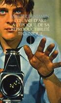 Couverture du livre « L'oeuvre d'art à l'époque de sa reproductibilité technique » de Walter Benjamin aux éditions Allia