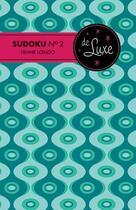 Couverture du livre « Sudoku n°2 de luxe » de Frank Longo aux éditions Bravo
