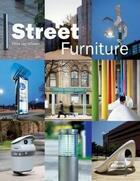 Couverture du livre « Street furniture » de Chris Van Uffelen aux éditions Braun