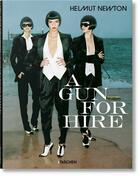 Couverture du livre « A gun for hire » de Helmut Newton aux éditions Taschen