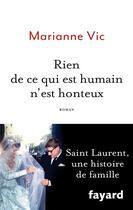 Couverture du livre « Rien de ce qui est humain n'est honteux » de Marianne Vic aux éditions Fayard