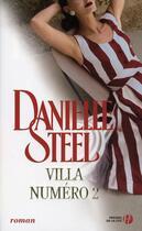 Couverture du livre « Villa numéro 2 » de Danielle Steel aux éditions Presses De La Cite