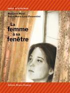 Couverture du livre « La femme à sa fenêtre » de Maram Al-Masri et Sonia Maria Luce Possentini aux éditions Bruno Doucey